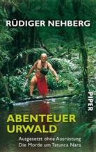 Rüdiger Nehberg - Abenteuer Urwald