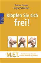 Rainer Franke, Ingrid Schlieske - Klopfen Sie sich frei!