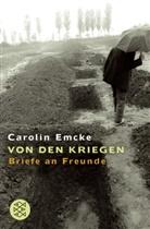 Carolin Emcke, Carolin (Dr.) Emcke - Von den Kriegen