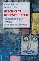 Schot, Hein Schott, Heinz Schott, Tölle, Rainer Tölle - Geschichte der Psychiatrie