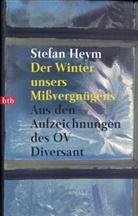 Stefan Heym - Der Winter unseres Mißvergnügens