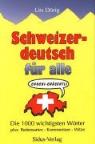 Urs Dörig - Schweizerdeutsch für alle