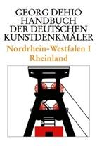 Georg Dehio, Dehio Vereinigung, Dehio-Vereinigung e.V., Dehi Vereinigung, Dehi Vereinigung e V - Handbuch der Deutschen Kunstdenkmäler: Nordrhein-Westfalen. Tl.1