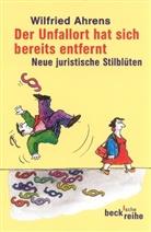 Wilfried Ahrens - Der Unfallort hat sich bereits entfernt