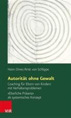 Hai Omer, Haim Omer, Arist von Schlippe - Autorität ohne Gewalt