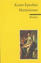 Lei, Edga Lein, Edgar Lein, Wundram, Manfred Wundram - Kunst-Epochen - Bd. 7: Manierismus