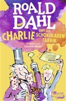Roald Dahl, Quentin Blake - Charlie und die Schokoladenfabrik