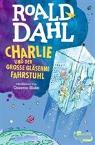 Roald Dahl, Quentin Blake - Charlie und der große gläserne Fahrstuhl
