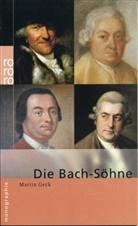 Martin Geck, Martin Geck - Die Bach-Söhne