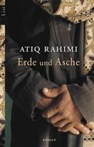 Rahimi, Atiq Rahimi - Erde und Asche