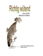 Reichenberg, J Reichenberg, Judyth Reichenberg-Ullman, Robert Ullman, R Ullmann, Petra Friebel - Richtig wütend