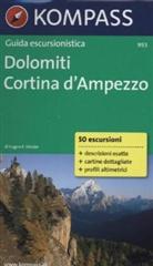 Eugen E. Hüsler - Kompass Guida escursionistica Dolomiti, Cortina d' Ampezzo