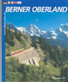 Bildband Berner Oberland