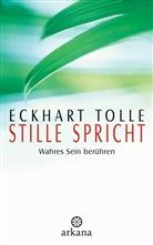 Eckhart Tolle - Stille spricht