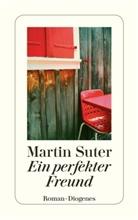 Martin Suter - Ein perfekter Freund