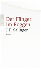 J D Salinger, J. D. Salinger, Jerome D Salinger, Jerome D. Salinger - Der Fänger im Roggen