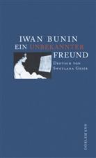 Iwan Bunin, Swetlana Geier - Ein unbekannter Freund
