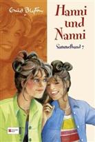 Enid Blyton - Hanni und Nanni Sammelband - Bd. 7: Hanni und Nanni. Sammelbd.7