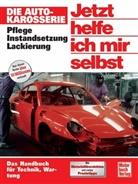 Rainer Althaus, Dieter Korp - Jetzt helfe ich mir selbst - Bd.175: Die Autokarosserie