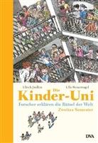 Ulric Janssen, Ulrich Janßen, Ulla Steuernagel, Klaus Ensikat - Die Kinder-Uni - Bd. 2: Die Kinder-Uni, Zweites Semester