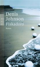 Denis Johnson - Fiskadoro