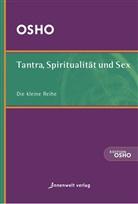Osho - Tantra, Spiritualität und Sex