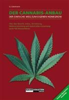 Lizermann, Lark-Lajon Lizermann - Der Cannabis-Anbau