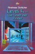 Andreas Schlüter - Level 4, Die Stadt der Kinder