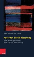 Hai Omer, Haim Omer, Arist Von Schlippe, Arist von Schlippe - Autorität durch Beziehung