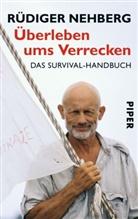 Rüdiger Nehberg, Yo Rühmer - Überleben ums Verrecken