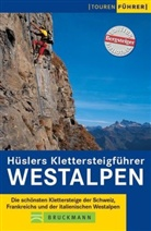 Eugen E. Hüsler - Hüslers Klettersteigführer Westalpen