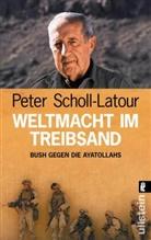 Scholl-Latour, Peter Scholl-Latour - Weltmacht im Treibsand