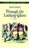 Lewis Carroll, John Tenniel - Through the Looking-Glass