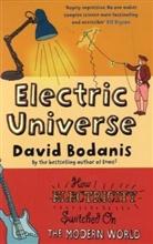 David Bodanis - Electric Universe