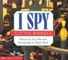 Jean Marzollo, Jean Wick Marzollo, Walter Wick - I Spy Little Wheels