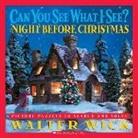 Walter Wick, Walter Wick, Walter Wick - The Night Before Christmas