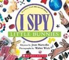 Jean Marzollo, Walter Wick, Walter Wick - I Spy Little Bunnies