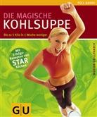 Marion Grillparzer - Die magische Kohlsuppe