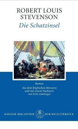 Louis Robert Stevenson, Robert L Stevenson, Robert L. Stevenson, Robert Louis Stevenson - Die Schatzinsel - Roman.