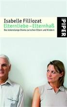 Isabelle Filliozat - Elternliebe - Elternhaß