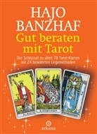 Hajo Banzhaf - Gut beraten mit Tarot, m. 78 Rider/Waite-Tarotkarten