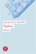 Felicitas Hoppe - Pigafetta