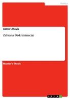Admir Atovic - Zabrana Diskriminacije