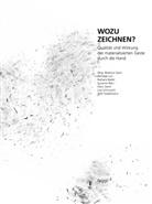 Barbara Bader, Susanne Bieri, Béatrice Gysin, Béatric Gysin, Béatrice Gysin - Wozu zeichnen?