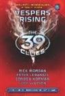 Gordon Korman, Gordon Lerangis Korman, Peter Lerangis, Rick Riordan, Inc. Scholastic - Vespers Rising
