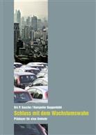 Urs P. Gasche, Hanspeter Guggenbühl - Schluss mit dem Wachstumswahn