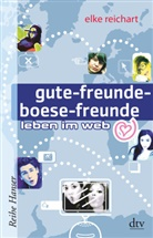 Elke Reichart, Elk Reichart, Elke Reichart - gute-freunde-boese-freunde, leben im web