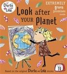 Lauren Child - Look After Your Planet