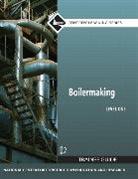 NCCER, . NCCER, NCCER., Prentice Hall - Boilermaking Level 1 Trainee Guide, Paperback