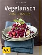 Bettina Matthaei - Vegetarisch vom Feinsten